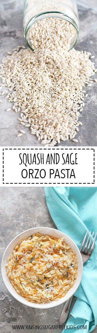 Squash & Sage Orzo | Raising Sugar Free Kids - buttery, creamy, silky and delicious, this one-pot dish requires just a few simple ingredients and very little time!